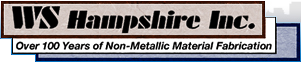 W.S. Hampshire, Inc. | Over 100 Years of Non-Metalic Material Fabrication